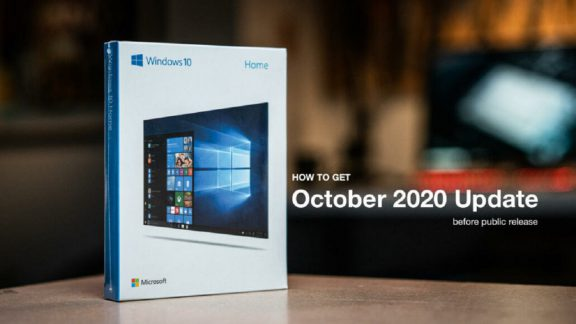 چگونه بروزرسانی ویندوز 10 نسخه 20H2 را پیش از دیگران دریافت کنیم